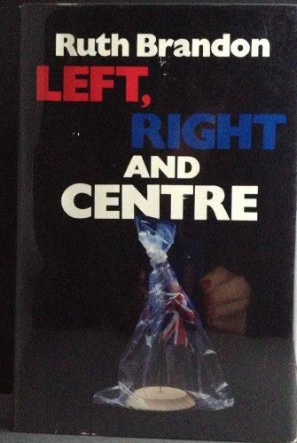 Left, Right and Centre: Brandon, Ruth