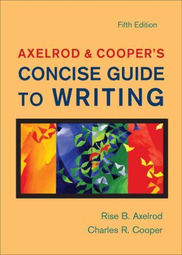 9780312478070: Axelrod & Cooper's Concise Guide to Writing