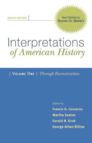 9780312480493: 1: Interpretations of American History, Volume I: Through Reconstruction: Patterns & Perspectives