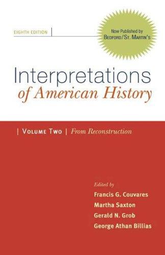 Interpretations of American History Vol. 2 : Gerald N. Grob;