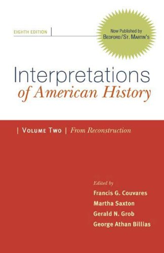 9780312480509: Interpretations of American History, Volume 2: From Reconstruction: Patterns & Perspectives