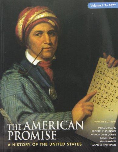 American Promise 4e V1 & Reading the: James L. Roark;