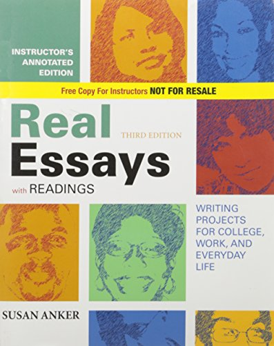 9780312482800: Real Essays with Readings: Writing Projects for College, Work, and Everyday Life, 3rd Edition