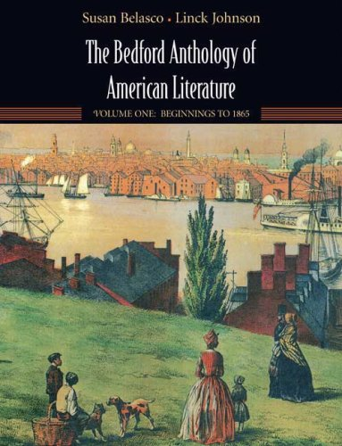 9780312482992: The Bedford Anthology of American Literature, Volume One: Beginnings to 1865