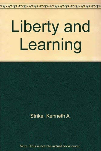 9780312483531: Liberty and Learning