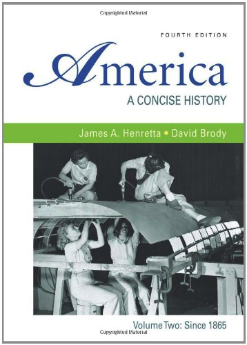 9780312485436: America: A Concise History, Volume 2: Since 1865
