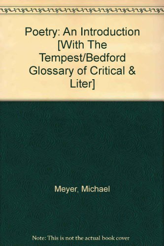 Poetry 5e & Bedford Glossary of Critical and Literary Terms 2e & Tempest (0312485573) by Michael Meyer; Ross C. Murfin; Supryia M. Ray; William Shakespeare