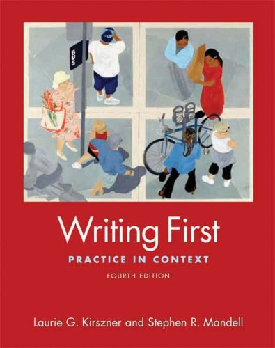 Writing First Brief: Practice in Context: Laurie G. Kirszner,