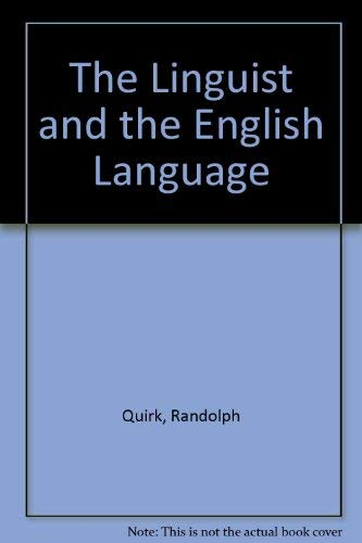 9780312487201: The Linguist and the English Language