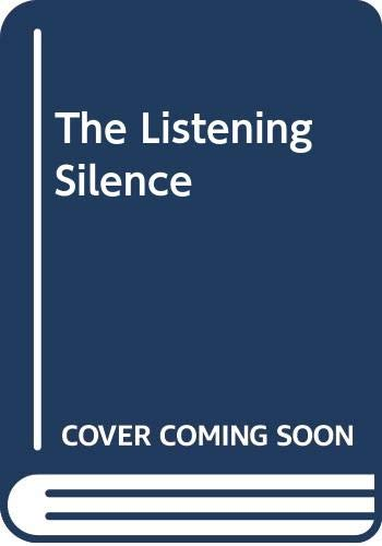9780312487393: The Listening Silence