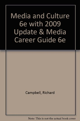 9780312488178: Media and Culture 6e with 2009 Update & Media Career Guide 6e