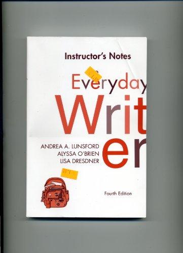 Instructor's Notes Everyday Writer: O'Brien, Lisa Dresdner