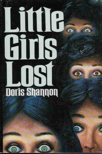 LITTLE GIRLS LOST: Shannon, Doris