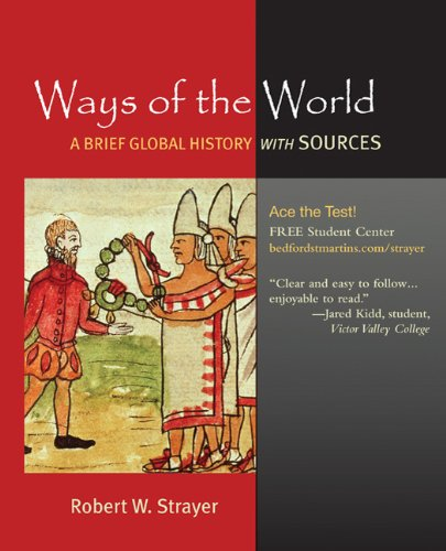 9780312489168: Ways of the World: A Brief Global History with Sources, Combined Volume