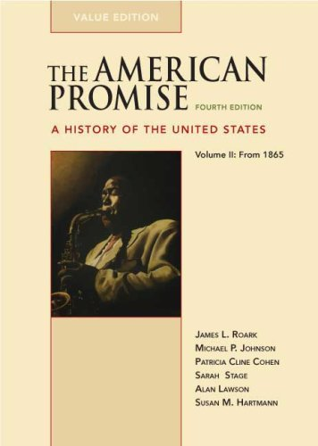 9780312489472: 2: The American Promise Value Edition, Volume II: From 1865: A History of the United States