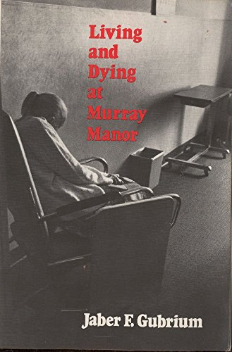 9780312489656: Living and Dying at Murray Manor