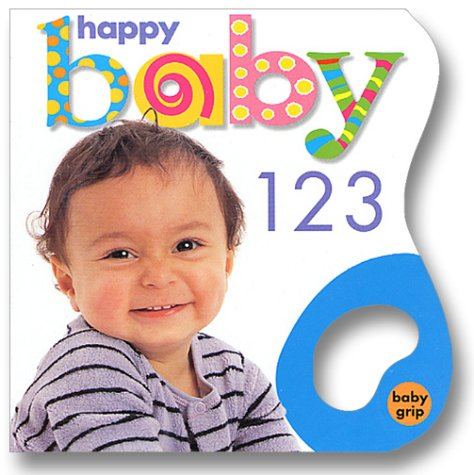 9780312490010: Baby Grip: Happy Baby 123