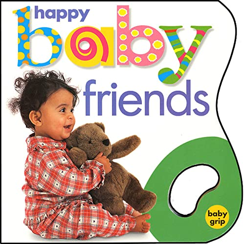Baby Grip: Happy Baby Friends: Roger Priddy
