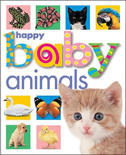 Happy Baby Animals: Roger Priddy