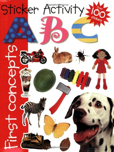9780312491437: Sticker Activity A B C (First Concepts (Priddy Books))
