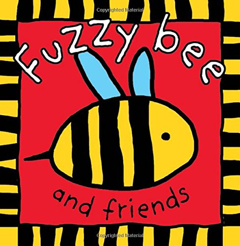 9780312491505: Fuzzy Bee and Friends (Touch and Feel Cloth Books)
