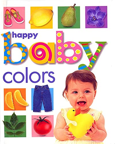 Happy Baby: Colors: Roger Priddy