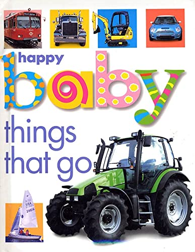 9780312491987: Happy Baby: Things That Go