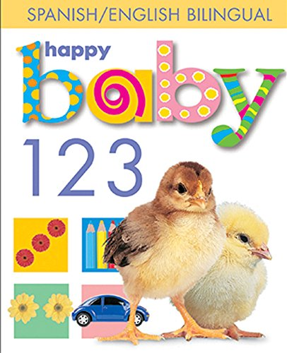 Happy Baby 123 Spanish/English Bilingual (English and Spanish Edition): Priddy, Roger
