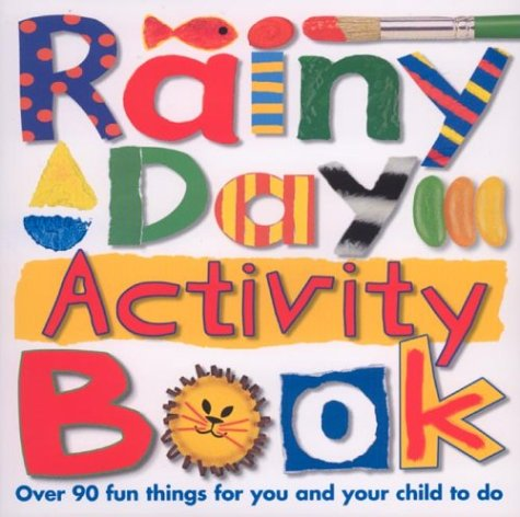 9780312492557: Rainy Day Activity Book (Priddy Books Big Ideas for Little People)