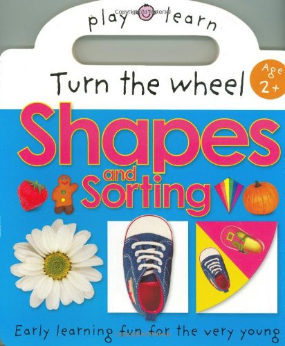 Play and Learn Shapes and Sorting: Priddy, Roger