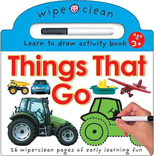 9780312494001: Things That Go [With Dry Erase Pen] (Wipe Clean: Learn to Draw Activity Books)