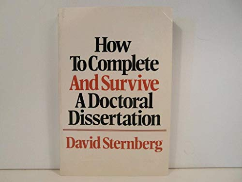 9780312496227: How to Complete and Survive a Doctoral Dissertation
