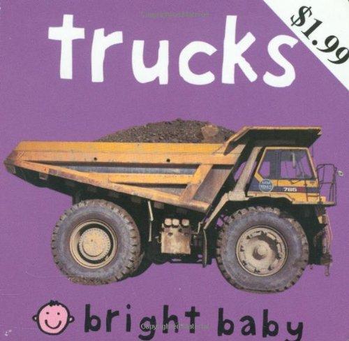 9780312496425: Trucks (Bright Baby Chunky)