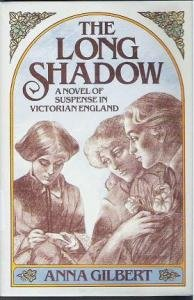 9780312496678: The Long Shadow: A Novel of Suspense in Victorian England
