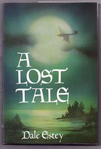 9780312498856: A Lost Tale