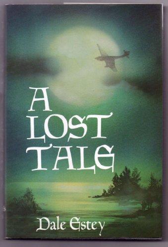 A Lost Tale: Estey, Dale