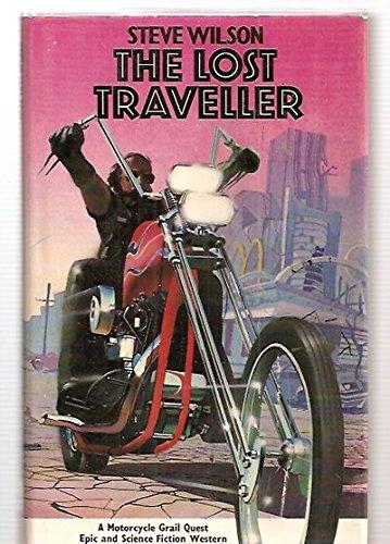 The Lost Traveller: Wilson, Steve