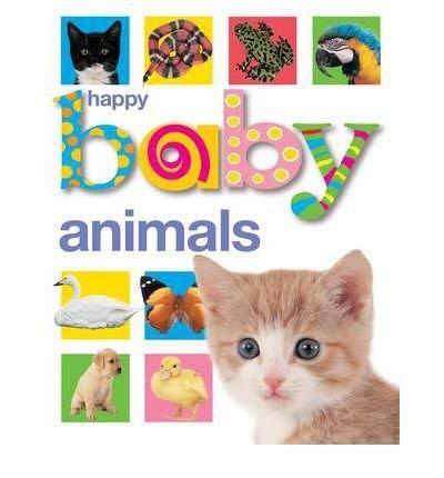 9780312499563: Happy Baby Animals