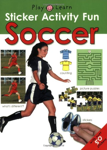 Sticker Activity Fun Soccer (Play & Learn Sticker Activity Fun): Priddy, Roger