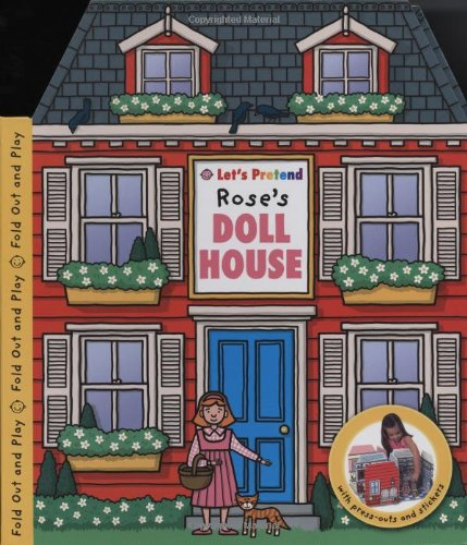 9780312500177: Let's Pretend Rose's Doll's House
