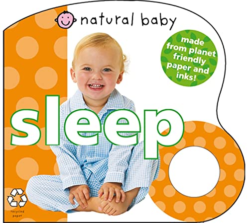 9780312502027: Natural Baby Sleep: Made from Planet-Friendly Paper and Inks!