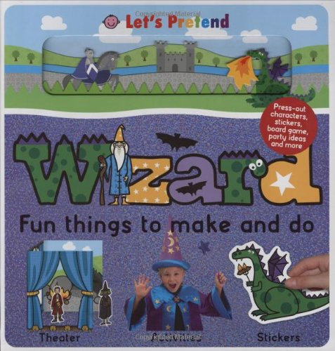 9780312502331: Fun Things To Make and Do Wizard (Let's Pretend)