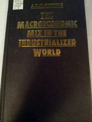 The Macroeconomic Mix in the Industrialized World: J. O. N.