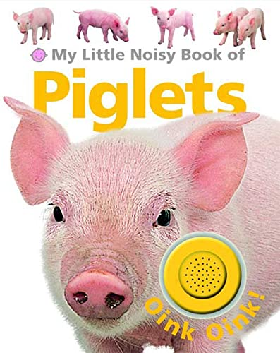 9780312505790: My Little Noisy Book of Piglets