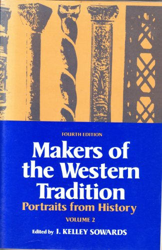9780312506162: Makers of the Western Tradition: Portraits from History, Vol. 2
