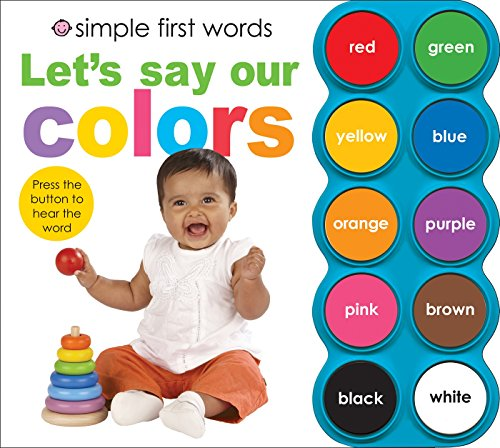 9780312506438: Let's Say Our Colors [With Sound Board] (Simple First Words)