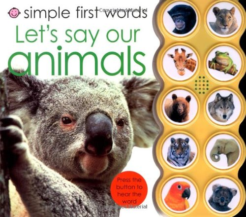 9780312506445: Simple First Words Let's Say Our Animals