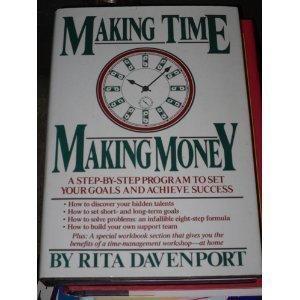 9780312508012: Making Time, Making Money