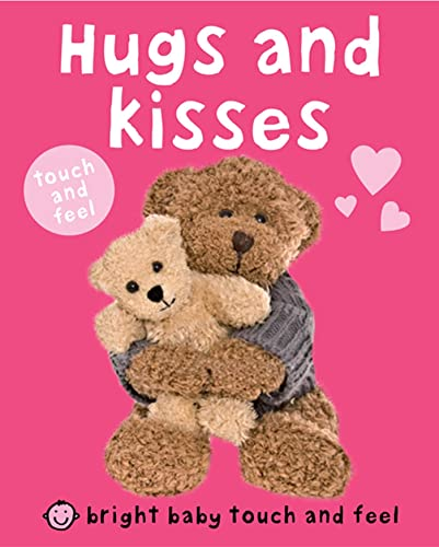 9780312508272: Hugs and Kisses: Touch and Feel
