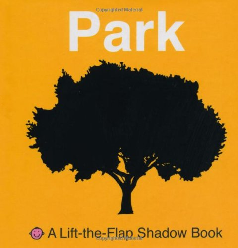 9780312508357: Lift-the-Flap Shadow Book Park (A Lift-the-Flap Shadow Book)